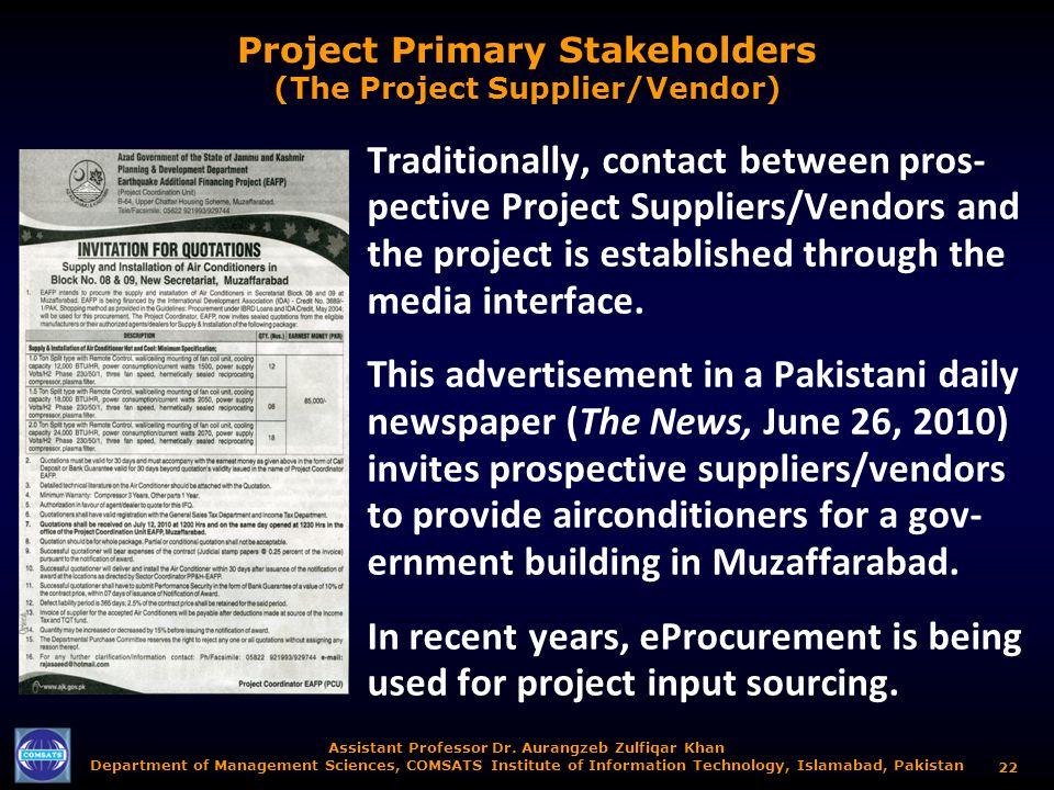 Assistant Professor Dr. Aurangzeb Zulfiqar Khan Department of Management Sciences, COMSATS Institute of Information Technology, Islamabad, Pakistan 22
