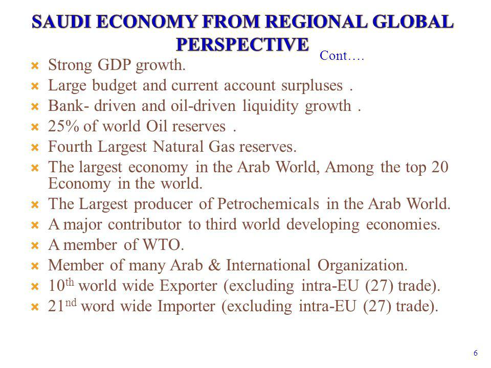 Strong GDP growth. Large budget and current account surpluses. Bank- driven and oil-driven liquidity growth. 25% of world Oil reserves. Fourth Largest