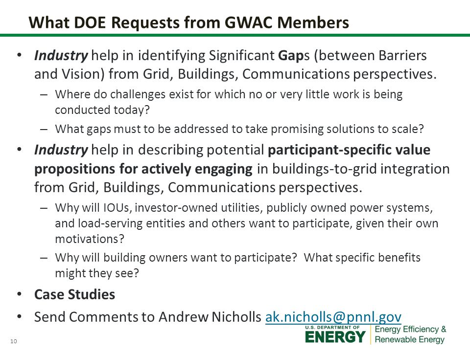 10 What DOE Requests from GWAC Members Industry help in identifying Significant Gaps (between Barriers and Vision) from Grid, Buildings, Communications perspectives.