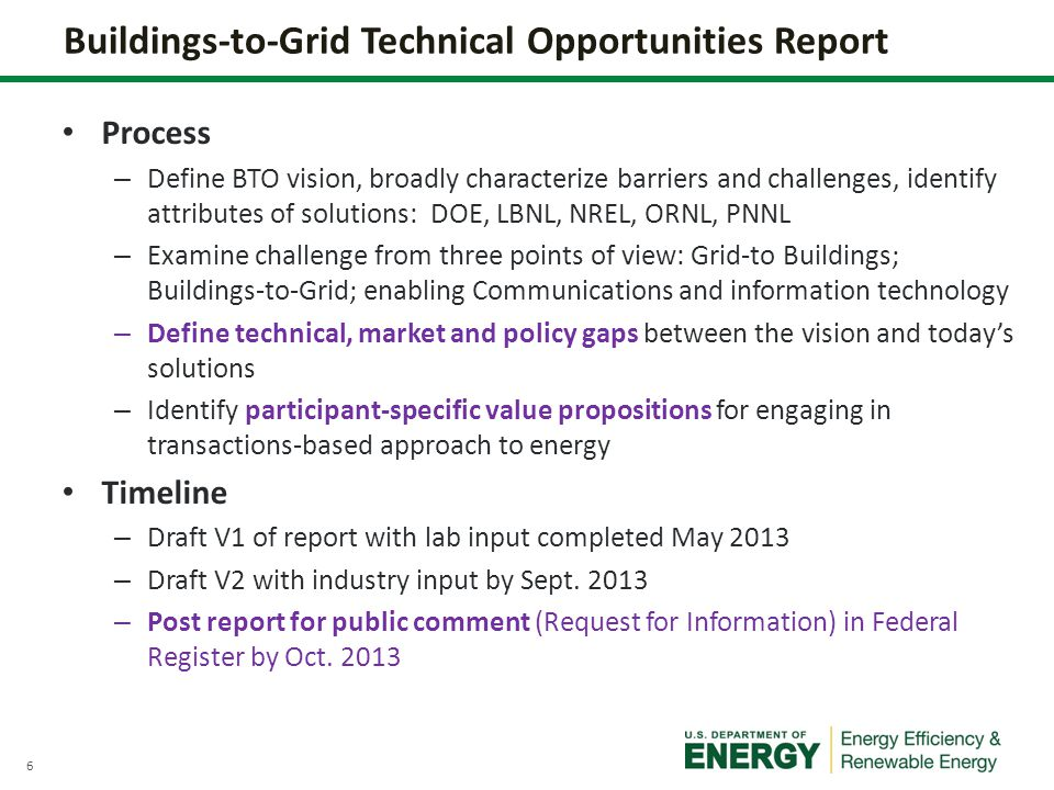 7 B2G Technical Opportunities Report – Vision To achieve the nations objectives for utilities to accommodate high levels of clean energy generation while improving reliability and maintaining the cost effectiveness of the power grid, this new installed grid infrastructure must be used in a continuously optimized manner.