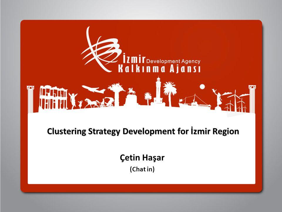 Clustering Strategy Development for İzmir Region Çetin Haşar (Chat in)