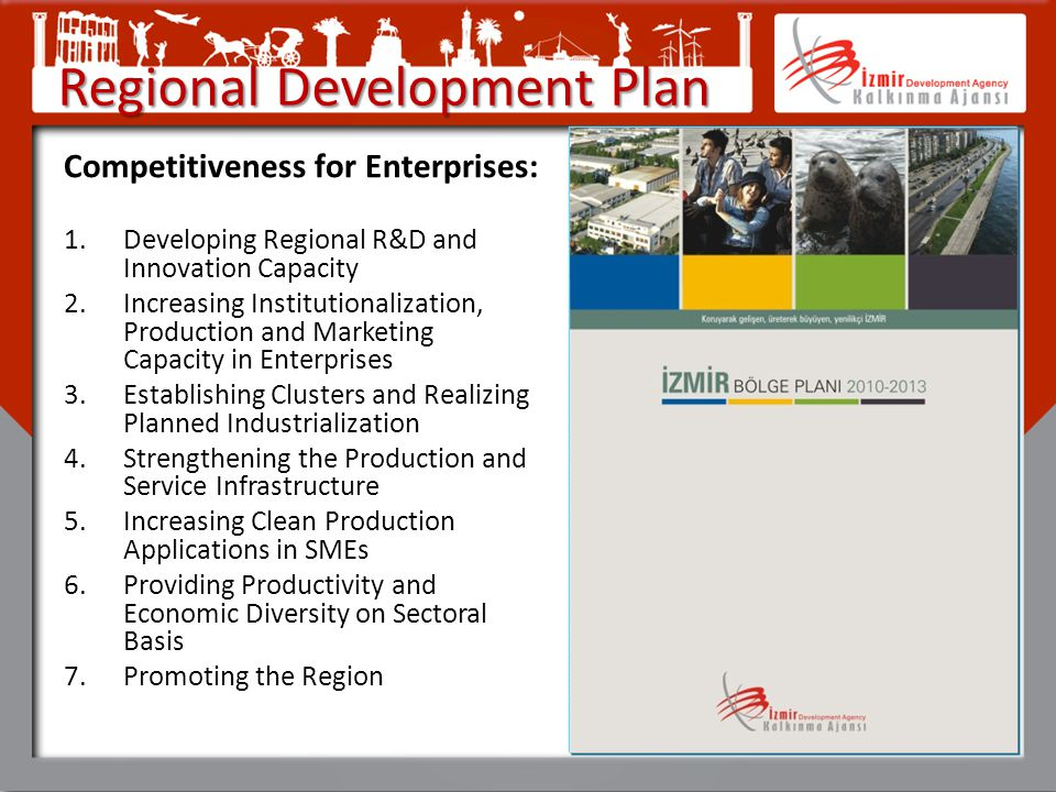 Competitiveness for Enterprises: 1.Developing Regional R&D and Innovation Capacity 2.Increasing Institutionalization, Production and Marketing Capacit