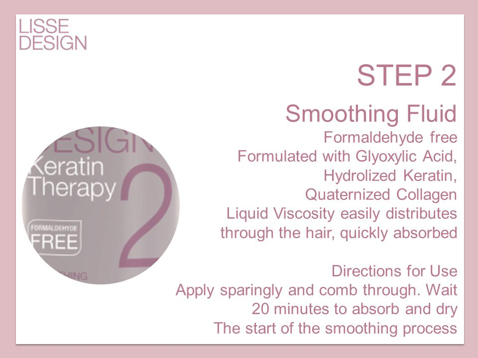 Smoothing Fluid Formaldehyde free Formulated with Glyoxylic Acid, Hydrolized Keratin, Quaternized Collagen Liquid Viscosity easily distributes through