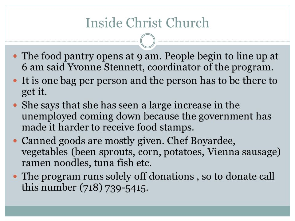 Inside Christ Church The food pantry opens at 9 am.