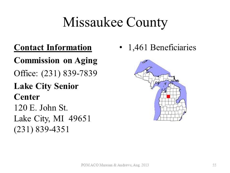 Missaukee County Contact Information Commission on Aging Office: (231) 839-7839 Lake City Senior Center 120 E. John St. Lake City, MI 49651 (231) 839-