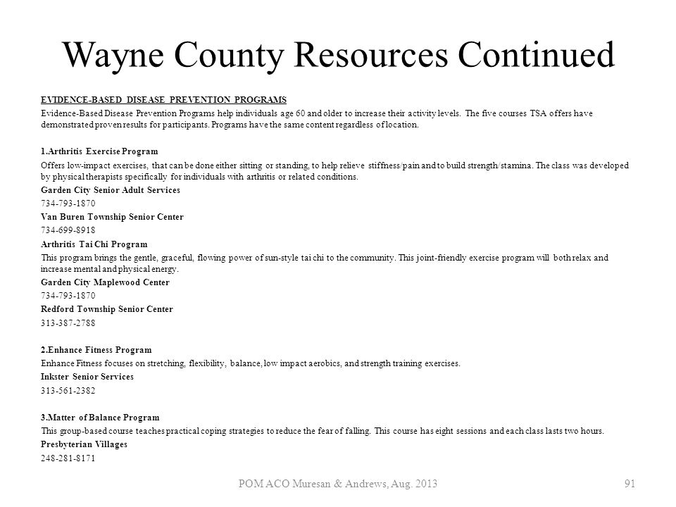 Wayne County Resources Continued EVIDENCE-BASED DISEASE PREVENTION PROGRAMS Evidence-Based Disease Prevention Programs help individuals age 60 and old
