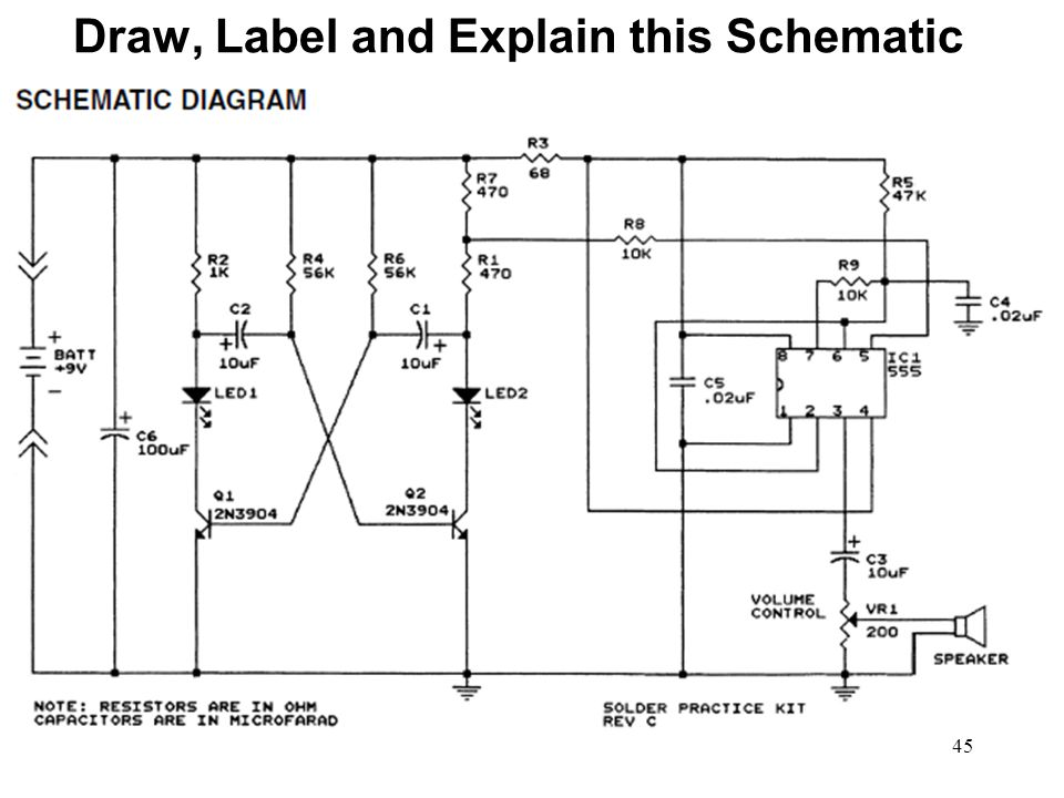 45 Draw, Label and Explain this Schematic