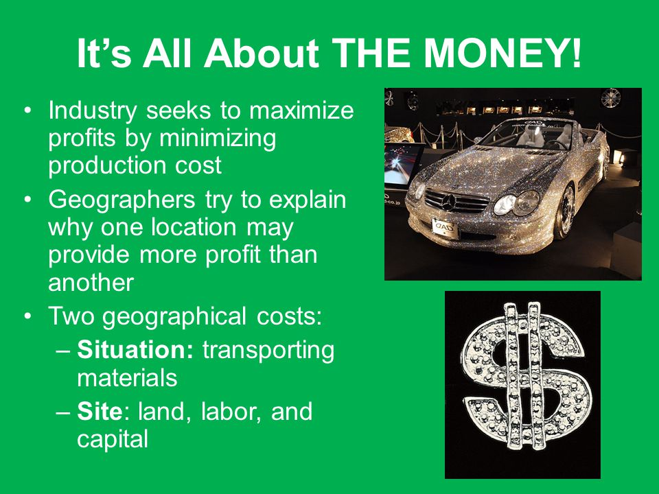 Its All About THE MONEY.