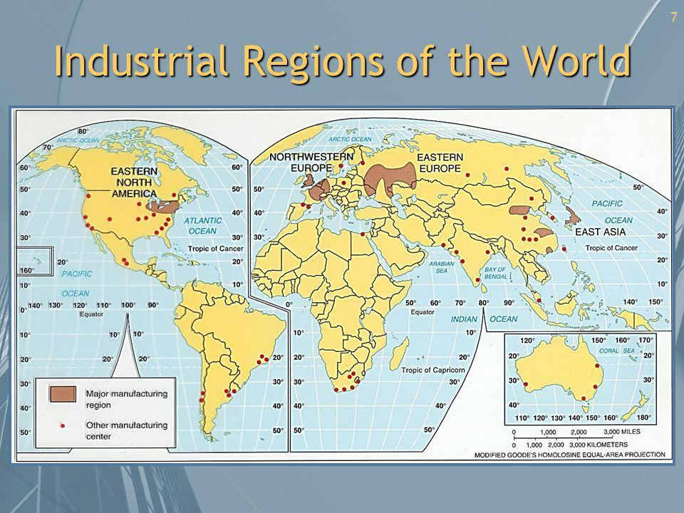 7 Industrial Regions of the World