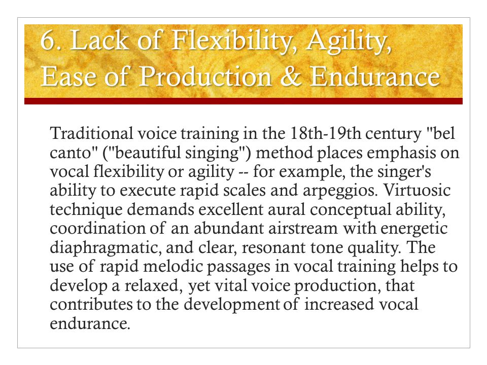 5. Limited pitch range, difficulty in register shifts All singing voices exhibit an optimal pitch range. Typically, untrained voices have narrower pit