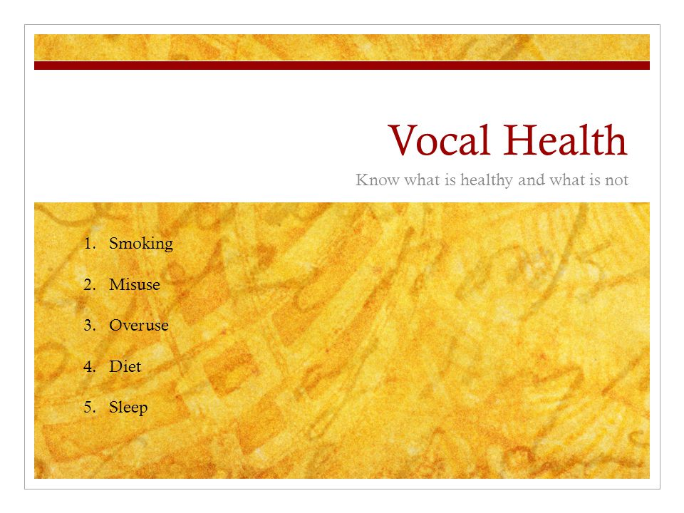 Vocal Health Hydration The vocal folds need to be lubricated with a thin layer of mucus in order to vibrate efficiently. The best lubrication can be a