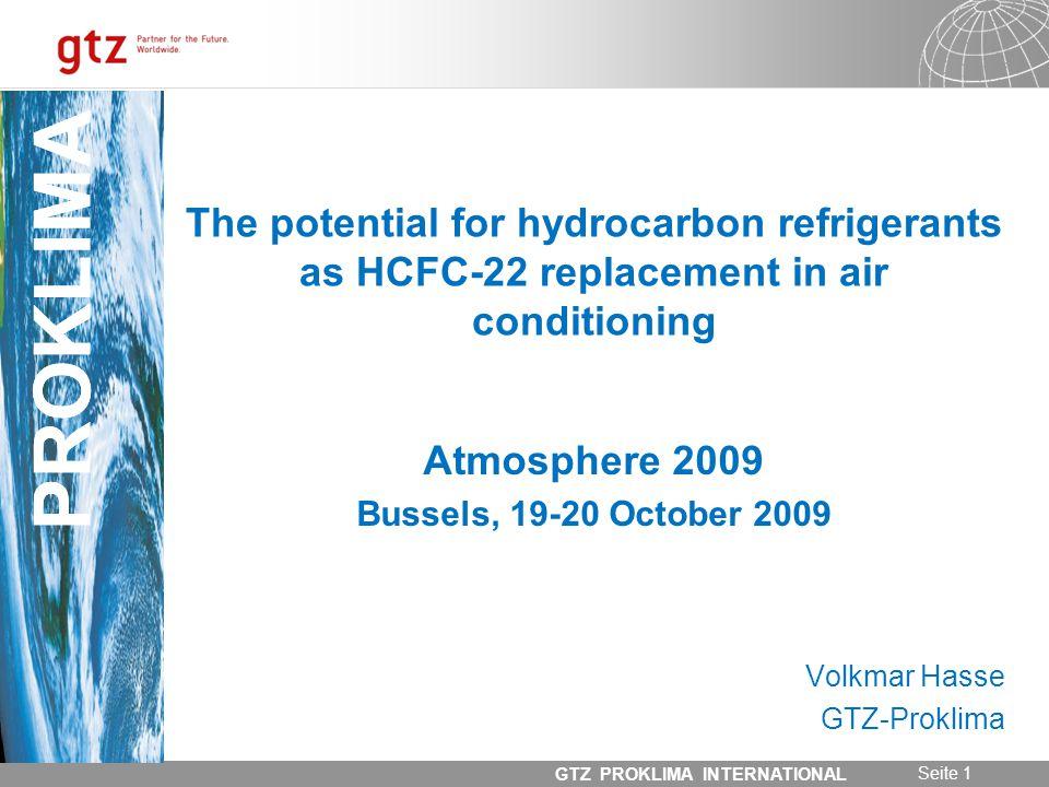 31.05.2014 Seite 22 GTZ PROKLIMA INTERNATIONAL PROKLIMA Room Air Conditioner Situation 2009 o approx.