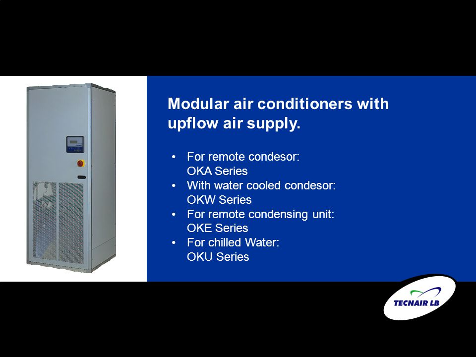 Modular air conditioners with upflow air supply.