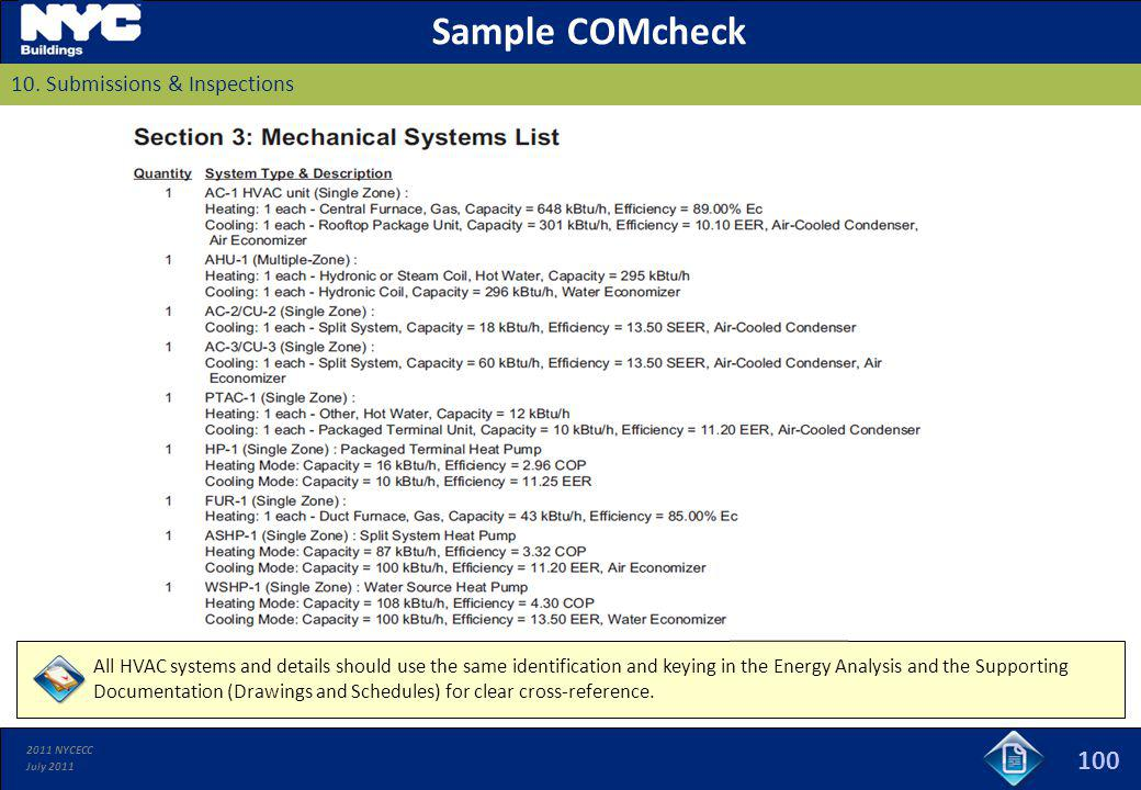 2011 NYCECC July 2011 100 Sample COMcheck 10. Submissions & Inspections All HVAC systems and details should use the same identification and keying in