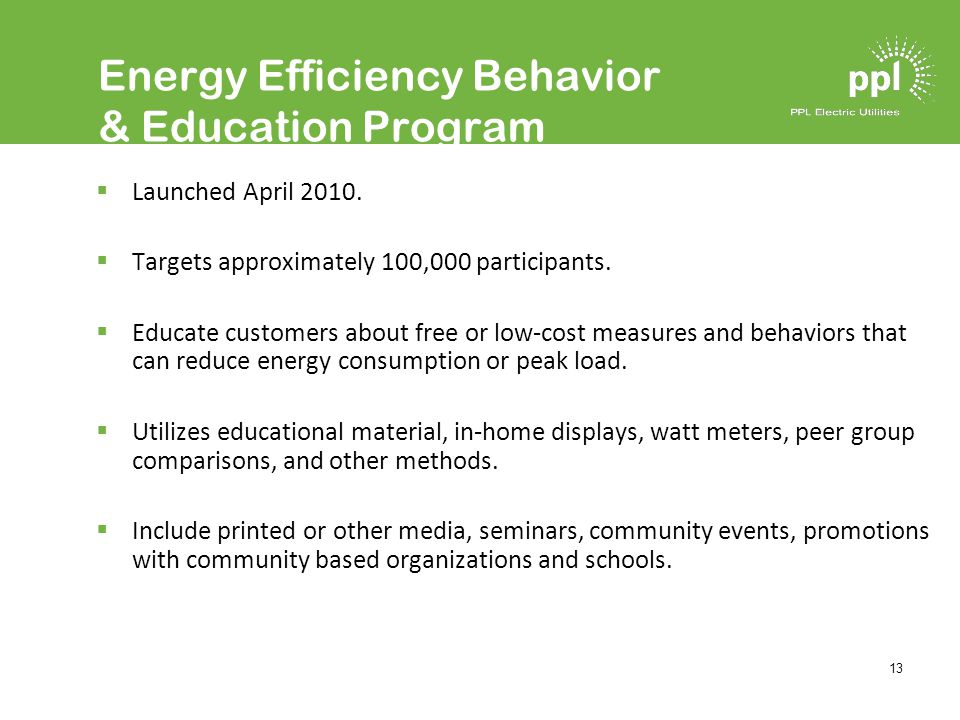 13 Energy Efficiency Behavior & Education Program Launched April 2010.
