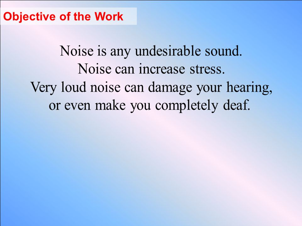 What is Sound and what is Noise.