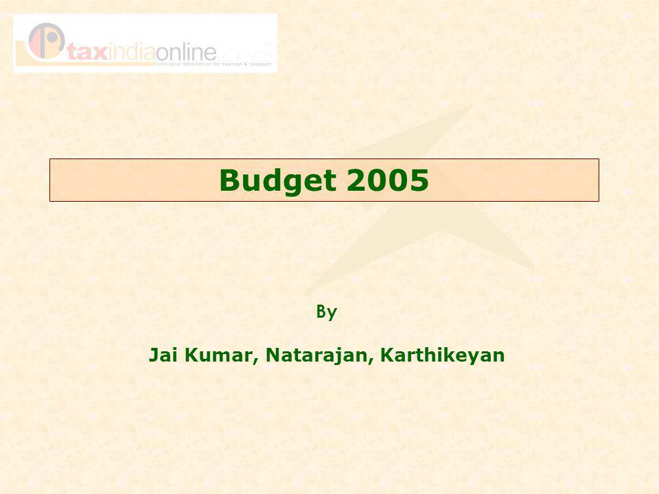 Budget 2005 By Jai Kumar, Natarajan, Karthikeyan