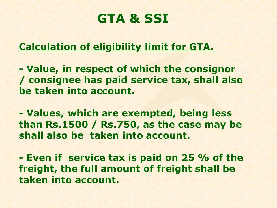 GTA & SSI Calculation of eligibility limit for GTA.