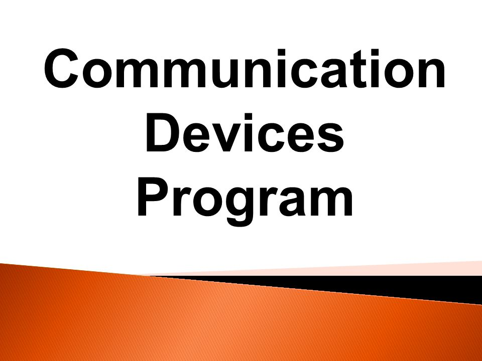 Communication Devices Program