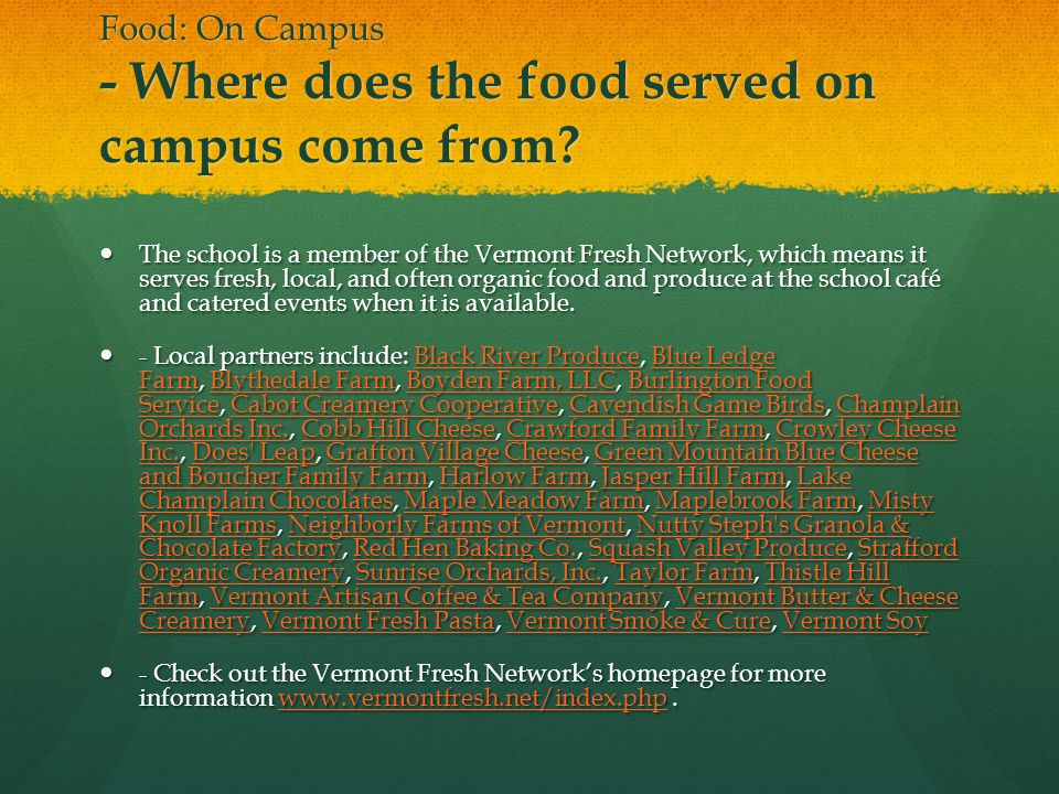 Food: On Campus - Where does the food served on campus come from.