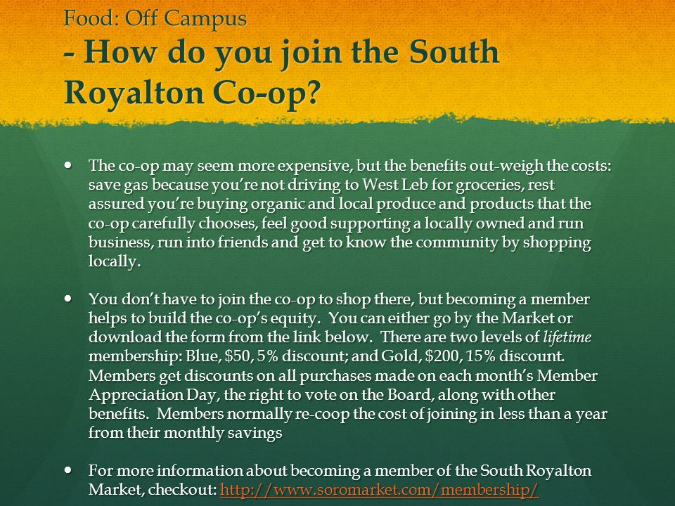 Food: Off Campus - How do you join the South Royalton Co-op.