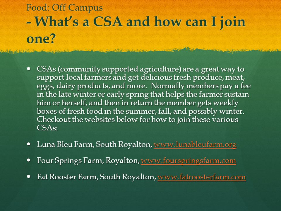 Food: Off Campus - Whats a CSA and how can I join one.