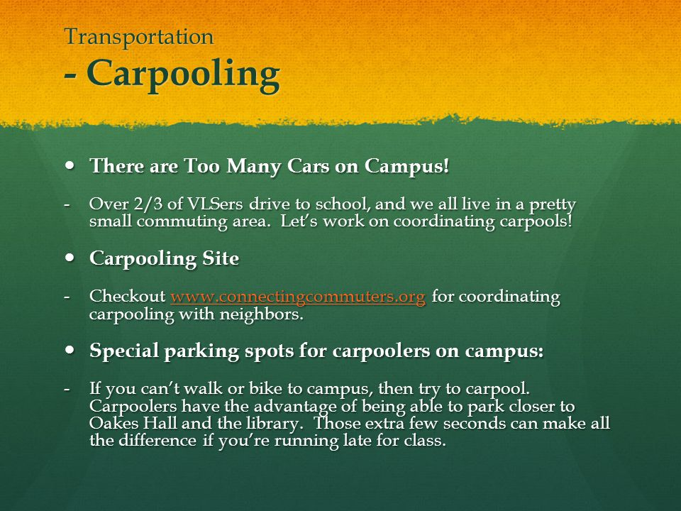 Transportation - Carpooling There are Too Many Cars on Campus.