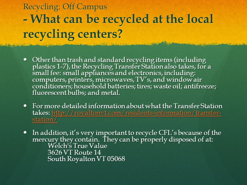 Recycling: Off Campus - What can be recycled at the local recycling centers.
