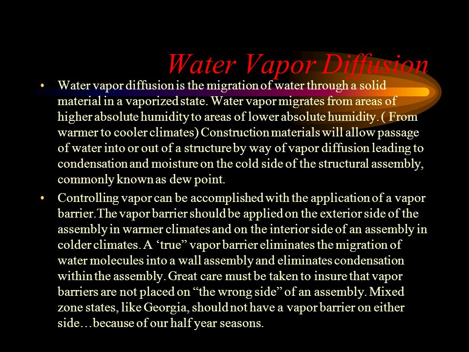 Water Vapor Diffusion Water vapor diffusion is the migration of water through a solid material in a vaporized state. Water vapor migrates from areas o