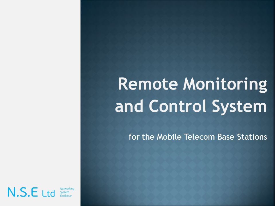 Remote Monitoring and Control System for the Mobile Telecom Base Stations