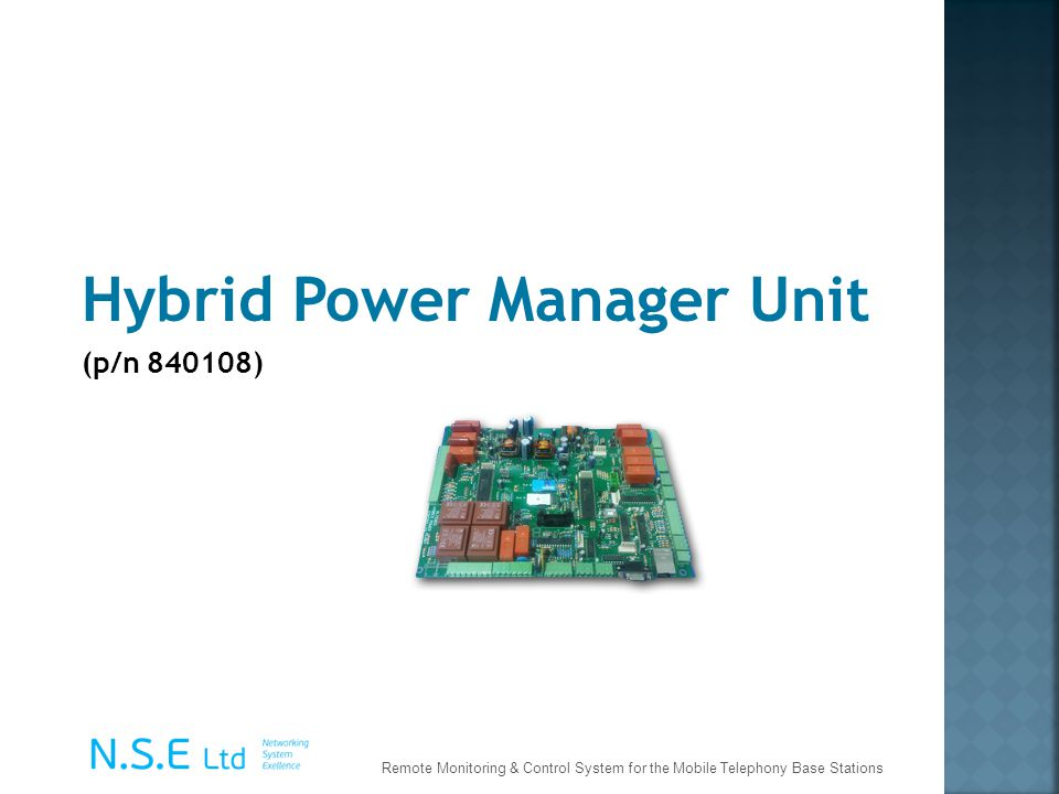 Hybrid Power Manager Unit (p/n 840108) Remote Monitoring & Control System for the Mobile Telephony Base Stations
