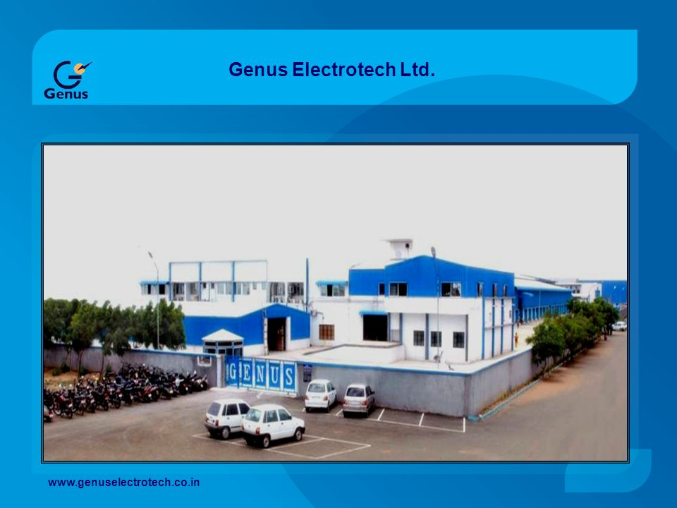 Genus Electrotech Ltd. www.genuselectrotech.co.in