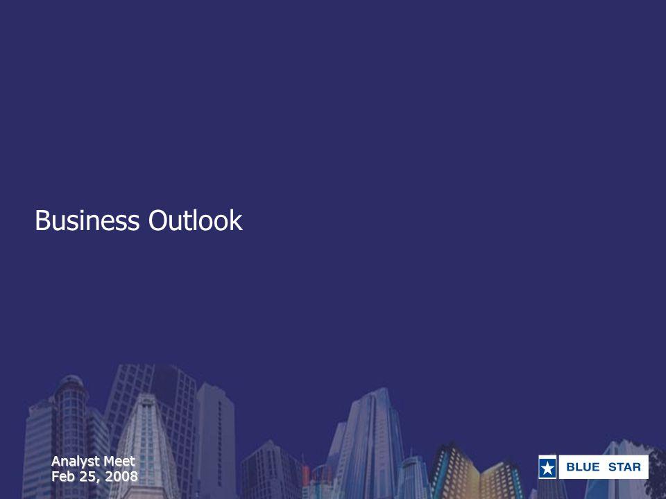 Analyst Meet Feb 25, 2008 Business Outlook