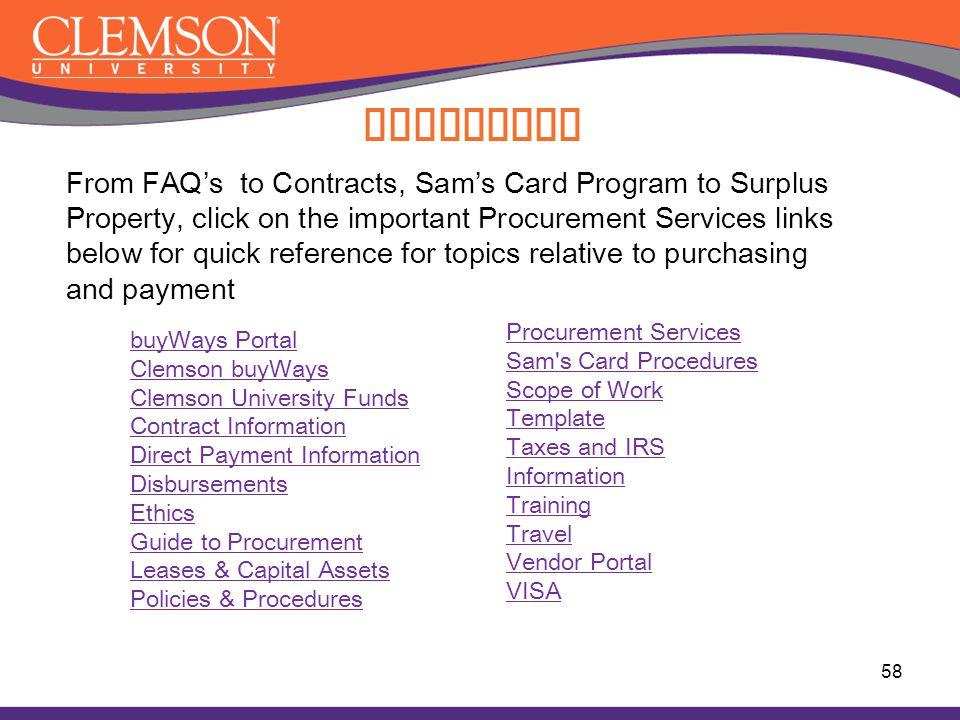 58 buyWays Portal Clemson buyWays Clemson University Funds Contract Information Direct Payment Information Disbursements Ethics Guide to Procurement L