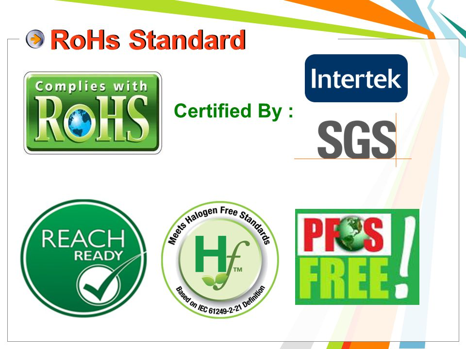 RoHs Standard Certified By :