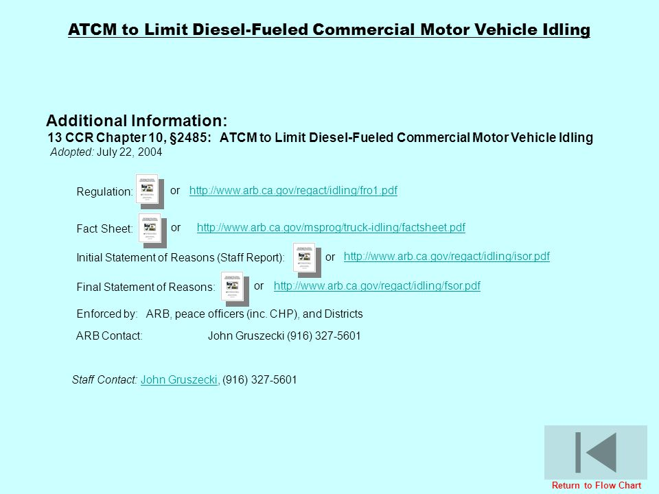 ATCM to Limit Diesel-Fueled Commercial Motor Vehicle Idling Regulation: Initial Statement of Reasons (Staff Report): Final Statement of Reasons: Addit