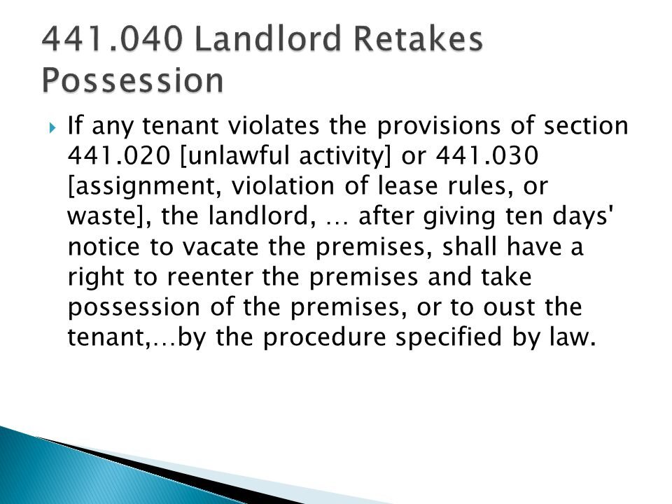 If any tenant violates the provisions of section 441.020 [unlawful activity] or 441.030 [assignment, violation of lease rules, or waste], the landlord