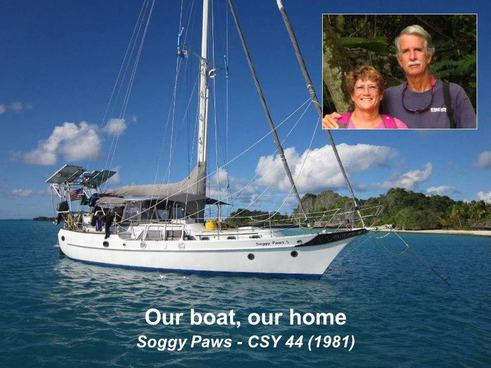 2 Soggy Paws - CSY 44 (1981) Our boat, our home
