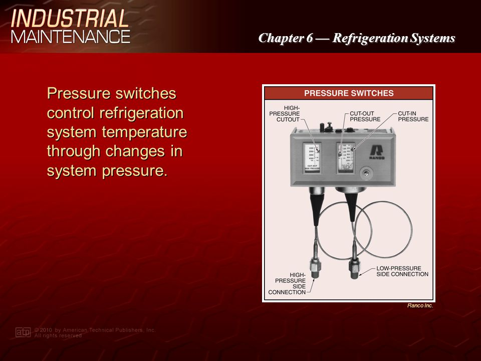 Chapter 6 Refrigeration Systems Accessories are used for maintaining and controlling the flow of refrigerant in a refrigeration system.