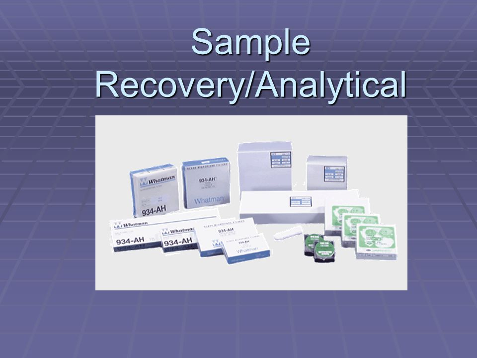 Sample Recovery/Analytical