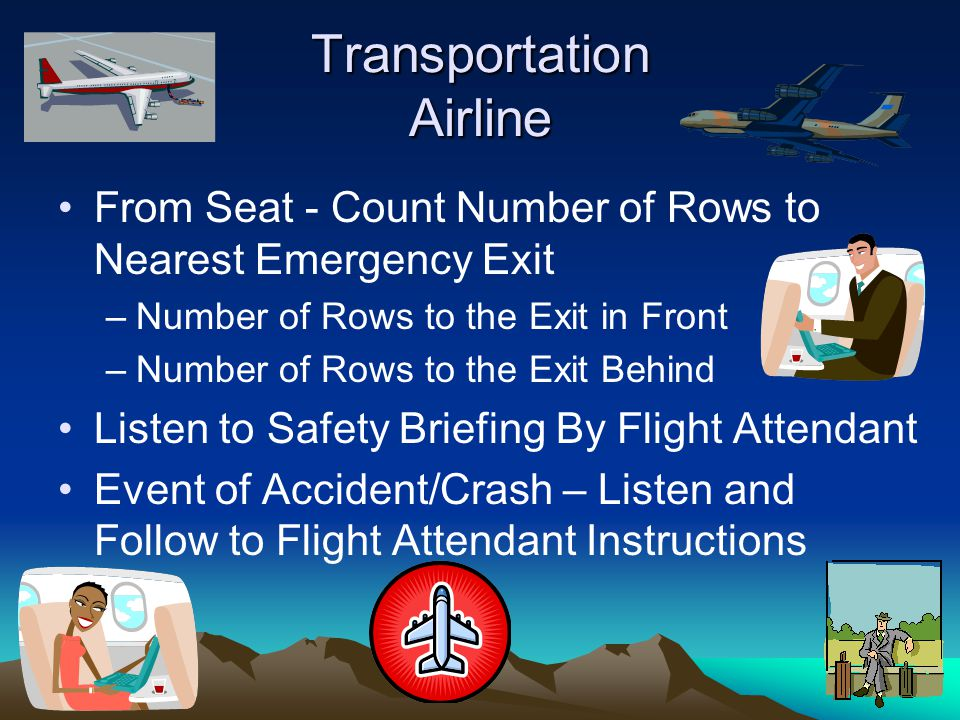 Transportation Airline From Seat - Count Number of Rows to Nearest Emergency Exit –Number of Rows to the Exit in Front –Number of Rows to the Exit Beh