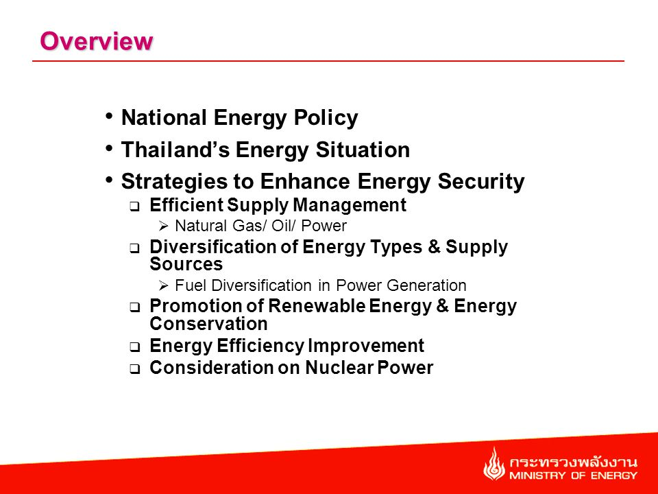 1.Intensify Energy Development for Greater Self-reliance expediting more investment in E&P of energy within the country, in JDAs and from neighboring countries.