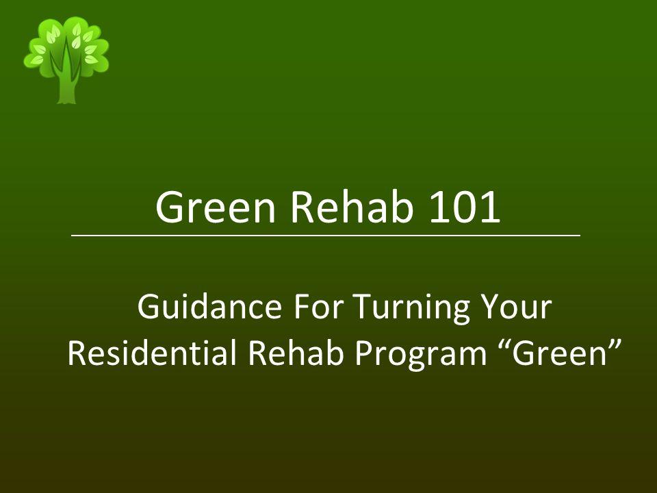 Green Rehab 101 Guidance For Turning Your Residential Rehab Program Green