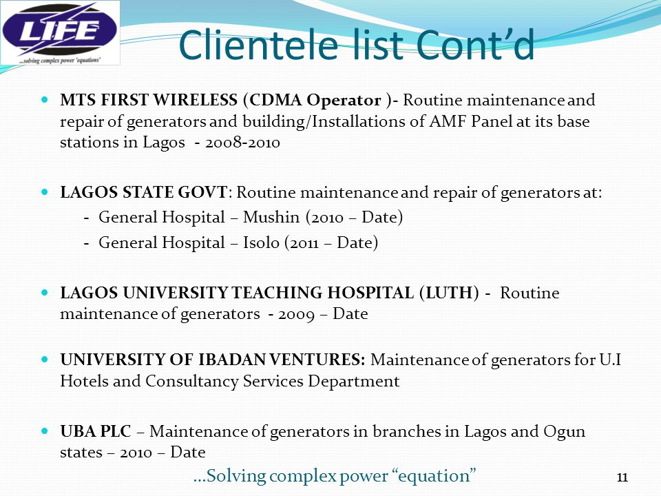 Clientele Below are some of our reputable clients: GLOBACOM LTD – Managed services (Cell site maintenance – Generators, Air-conditionals, Electricals, Janitorial, HVAC, Diesel Supply) - 2011 – Date MTN NIGERIA – Non-routine Mechanical and Electrical (MEC) contractor in Enugu region - 2010 – Date GLO/MTN/BT TECHNOLOGIES LTD – Fibre Optics project under BT Technologies Ltd – excavation of trenches, backfilling, cable laying, blowing, splicing, jointing, testing, preparation/submission of as-built drawing and documentation – 2012- Date MULTILINKS NIG.