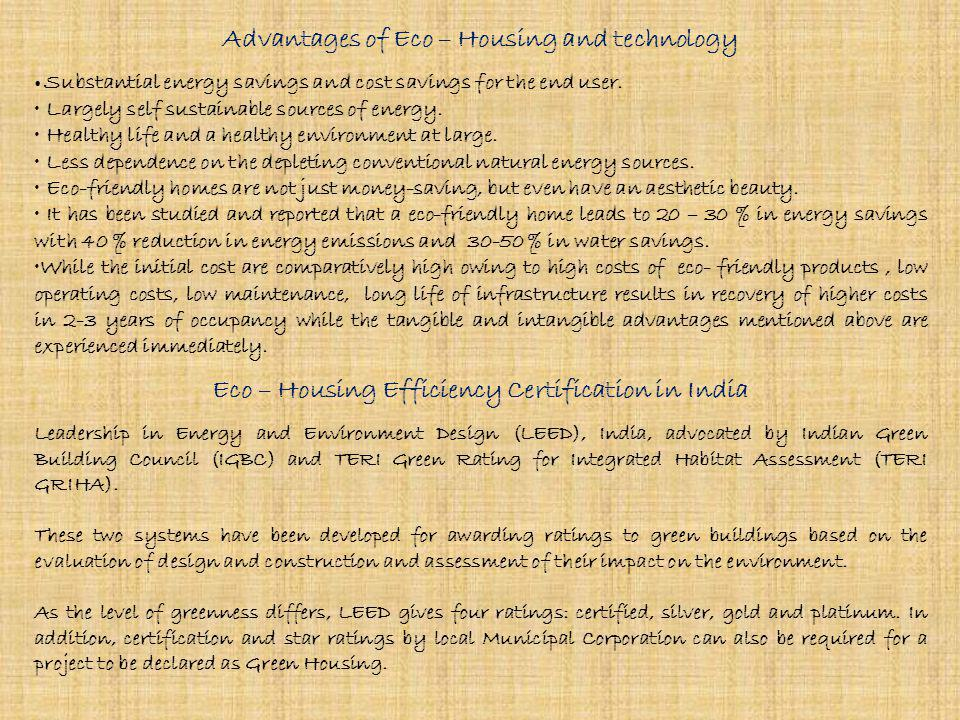 Ingredients for Eco – Housing Eco friendly construction material. Eco – Friendly architecture and design. Common Active Solar Panels (photovoltaic) an