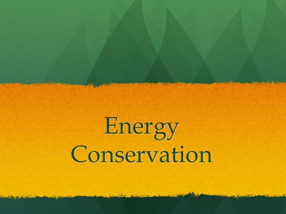 Why do we need to conserve energy.