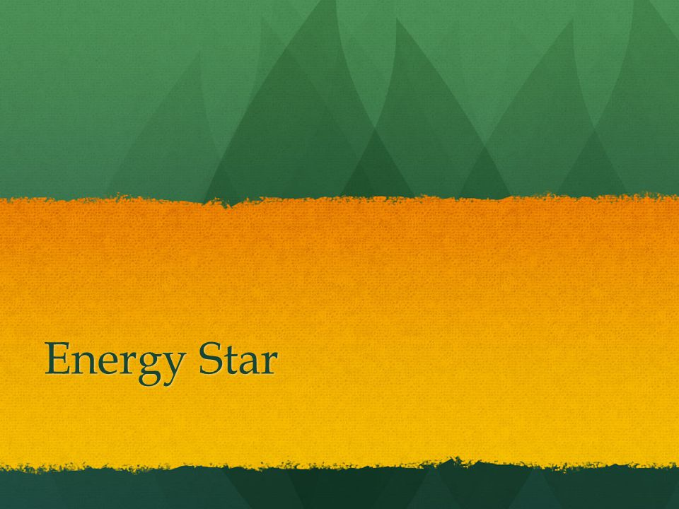What is Energy Star.