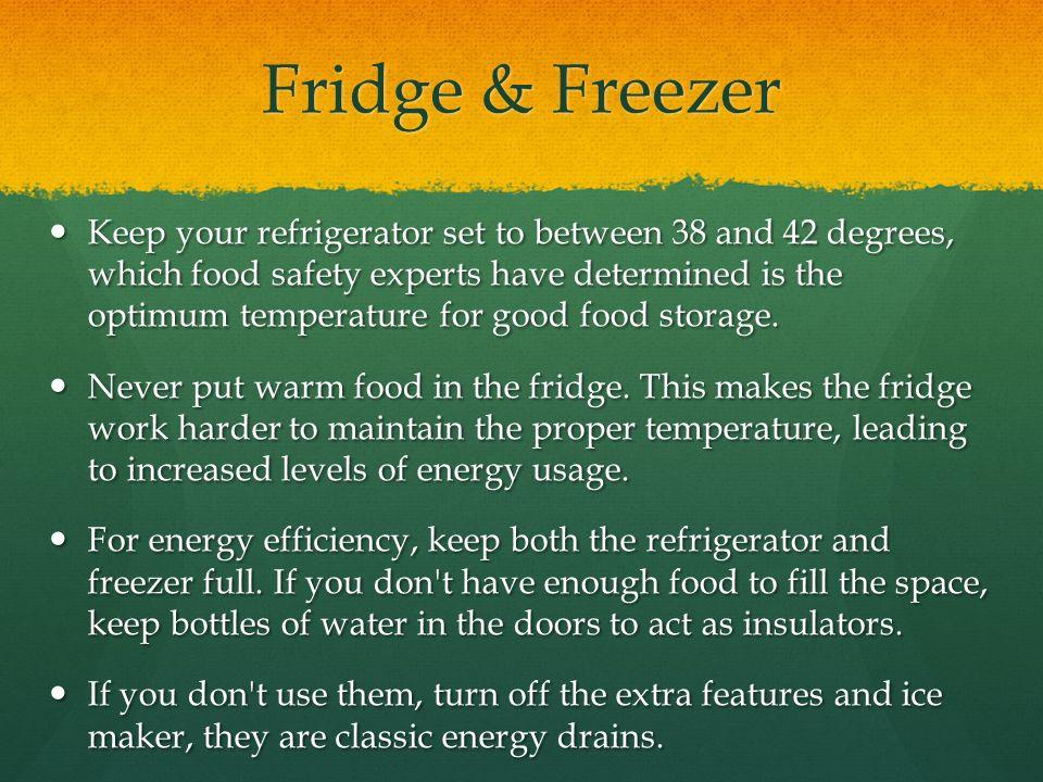More Refrigerator Tips Do the dollar bill test.