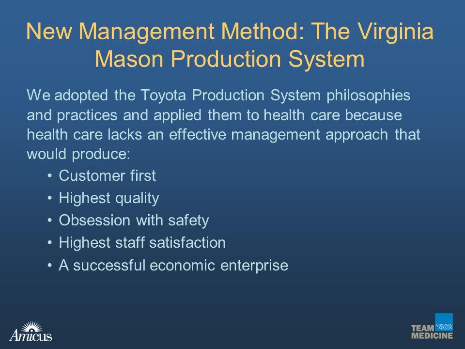 Virginia Mason Medical Center Hospital of Decade: Efficiency and Effectiveness