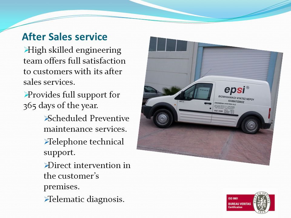 After Sales service High skilled engineering team offers full satisfaction to customers with its after sales services. Provides full support for 365 d
